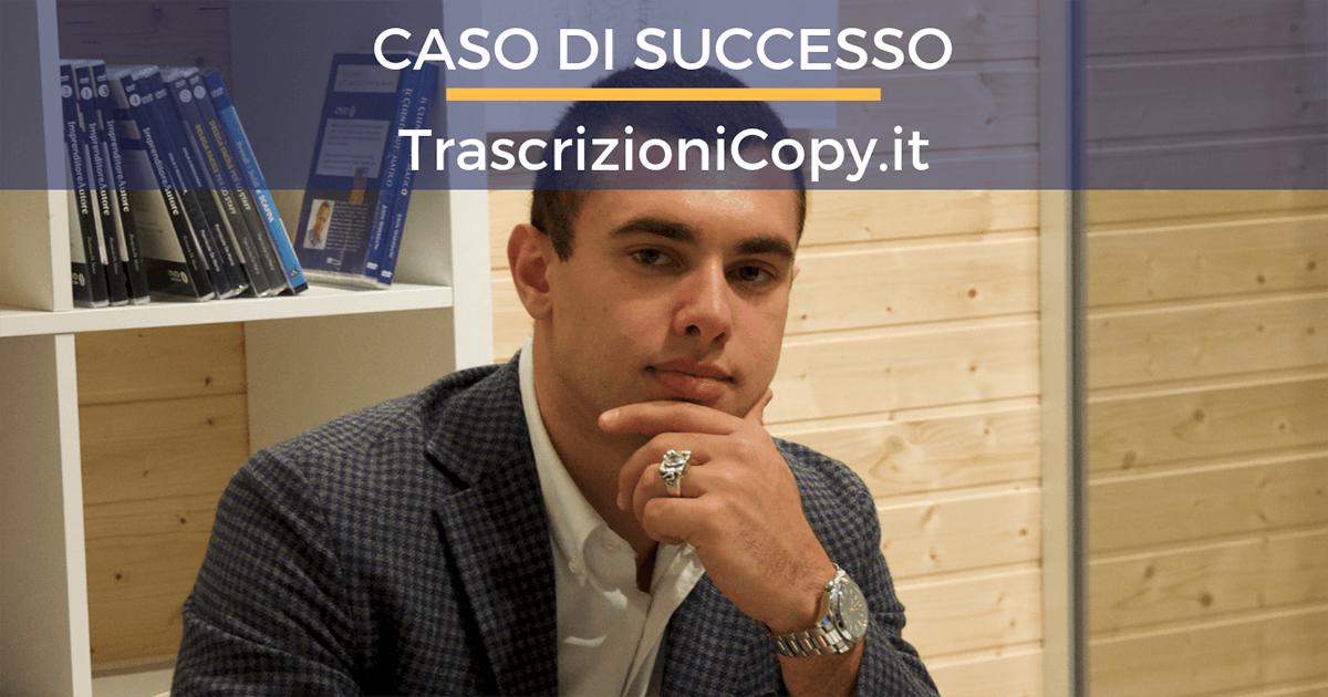 Caso di Successo: Trascrizioni Copy di Gabriele Musumeci