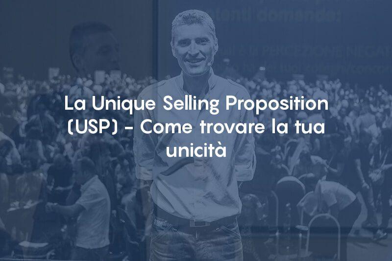 La Unique Selling Proposition (USP) – Come trovare la tua unicità