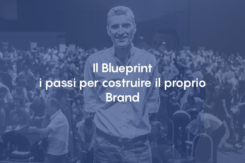 Il Blueprint. I passi per costruire il proprio brand