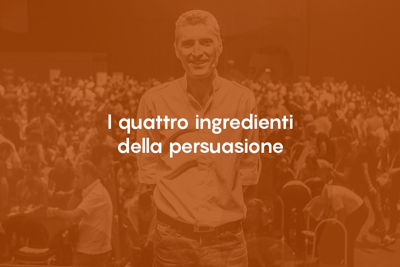 I quattro ingredienti della persuasione